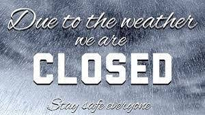 Image result for closed sign inclement weather